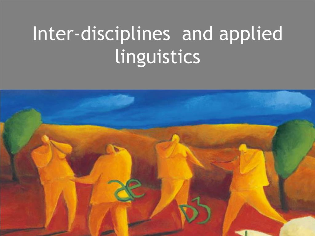 inter disciplines and applied linguistics l.