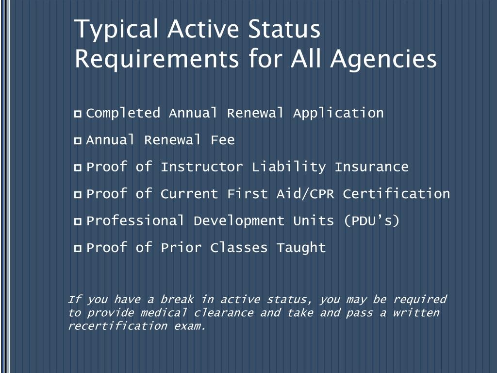 Typical Active Status Requirements for All Agencies
