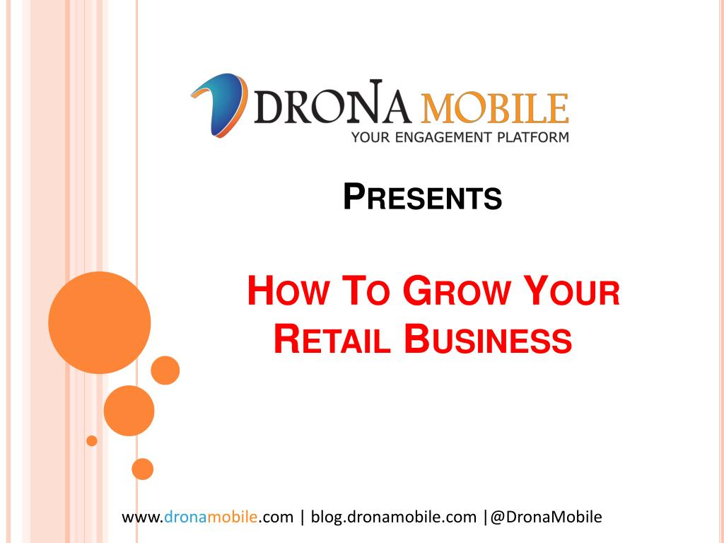 presents how to grow your retail business l.