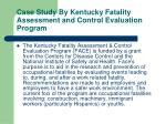 case study by kentucky fatality assessment and control evaluation program