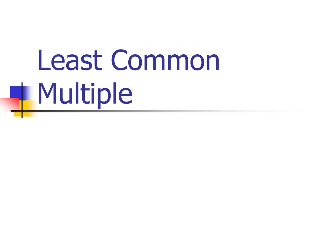 least common multiple l.