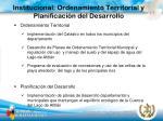 institucional ordenamiento territorial y planificaci n del desarrollo