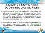 situaci n del lago de atitl n de diciembre 2008 a la fecha