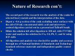 nature of research con t