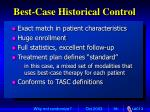 best case historical control
