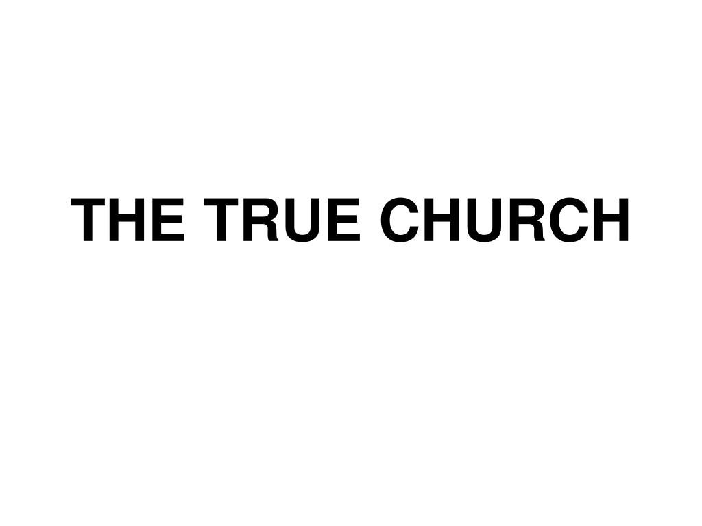 the true church l.