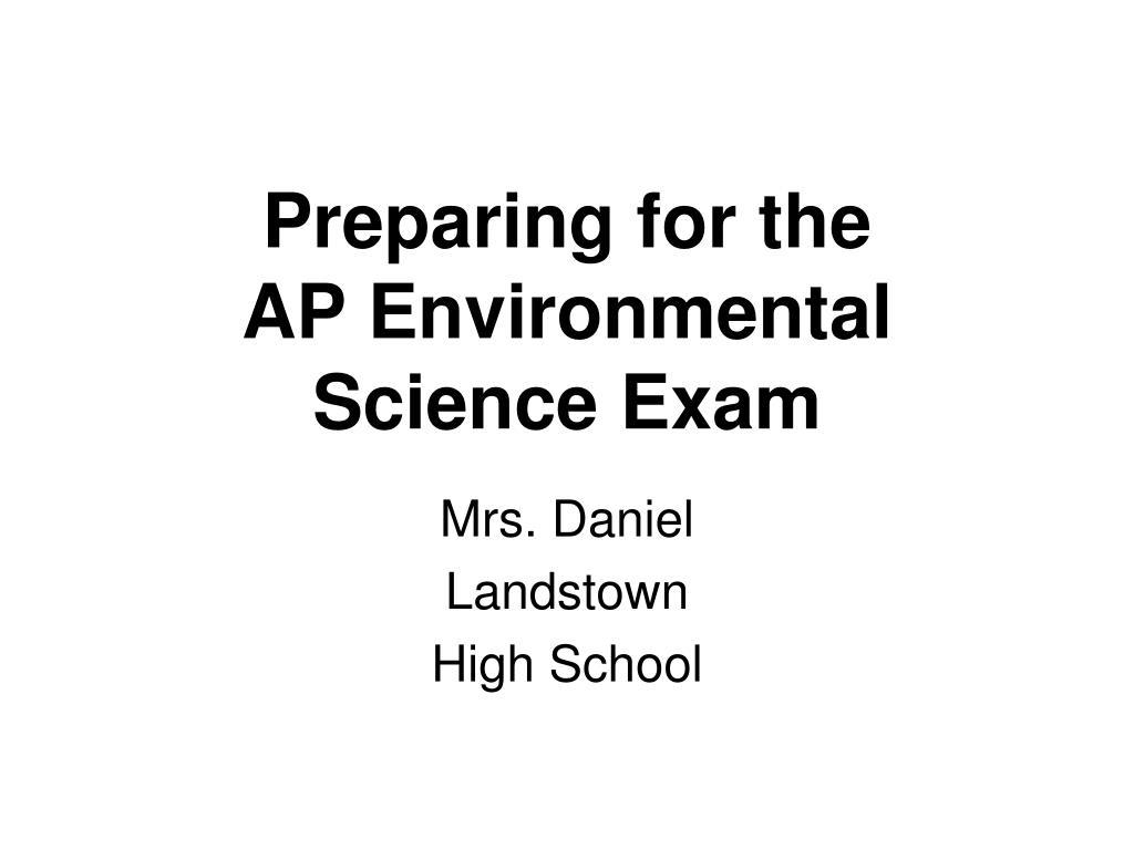 preparing for the ap environmental science exam l.