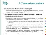 5 transport peer reviews