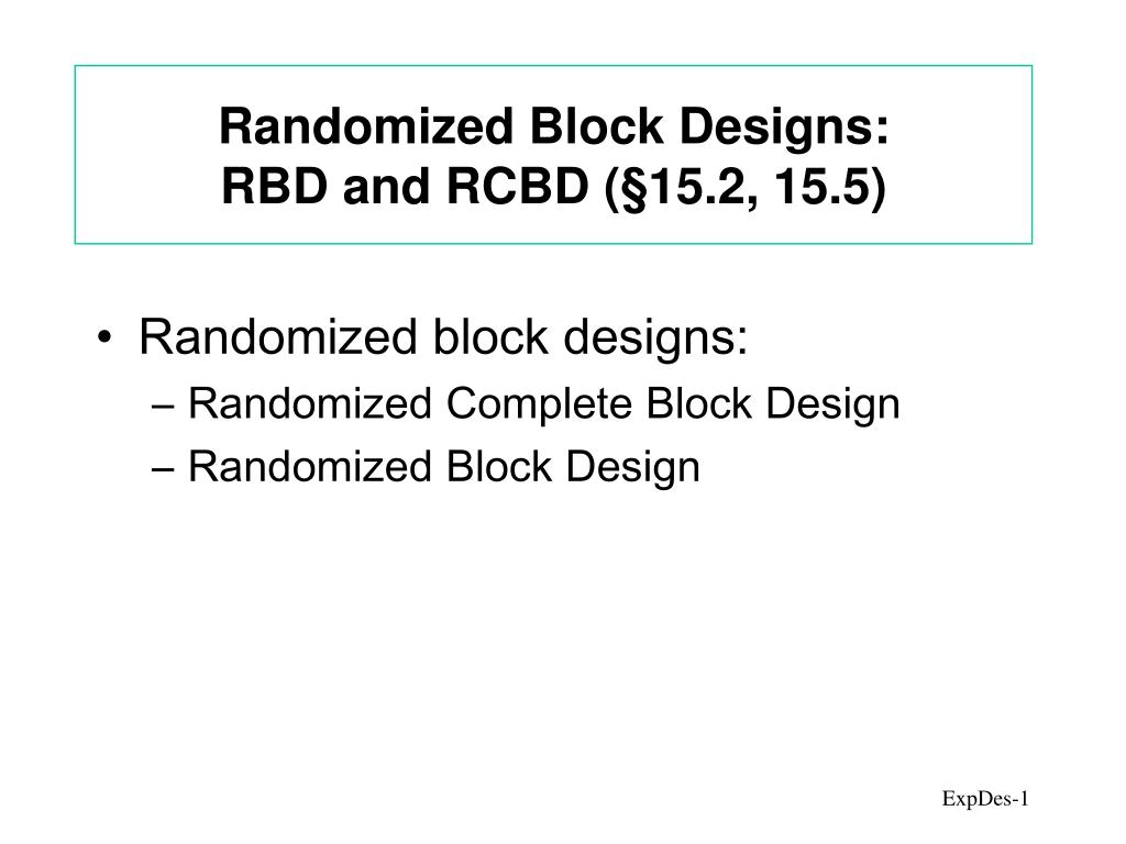 randomized block designs rbd and rcbd 15 2 15 5 l.
