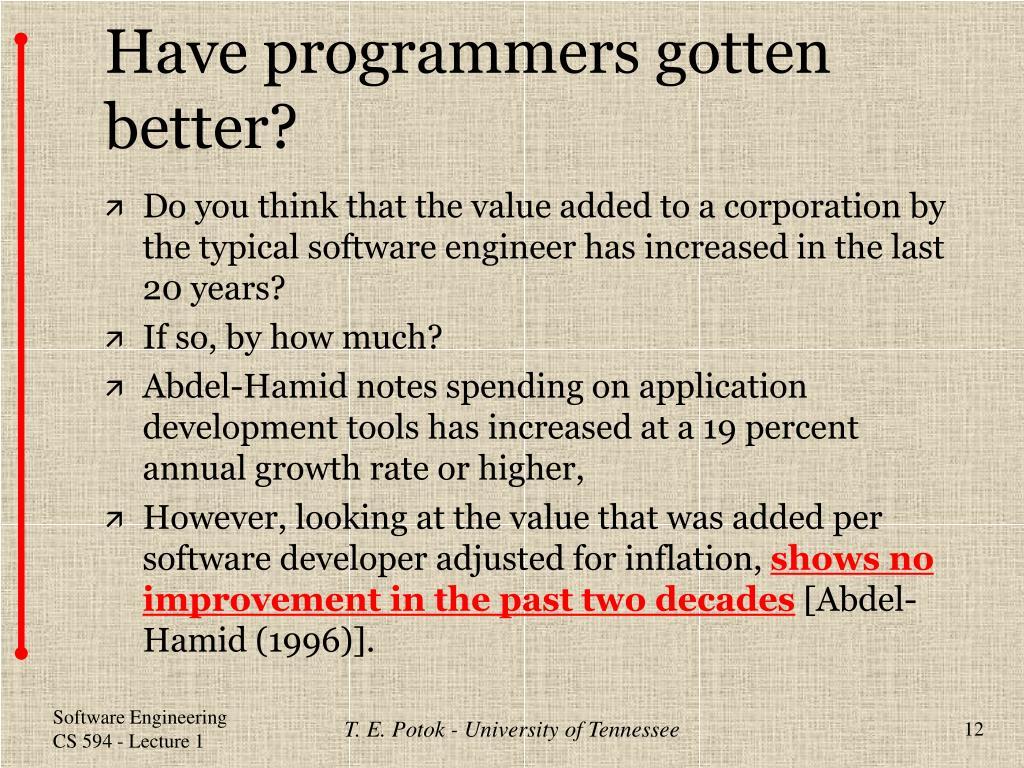Have programmers gotten better?