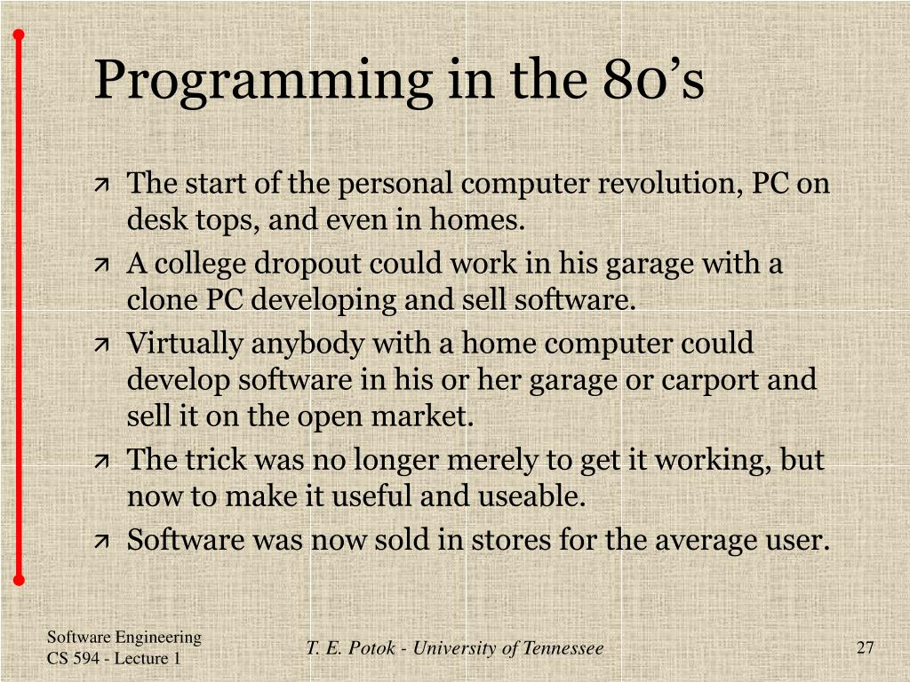 Programming in the 80's