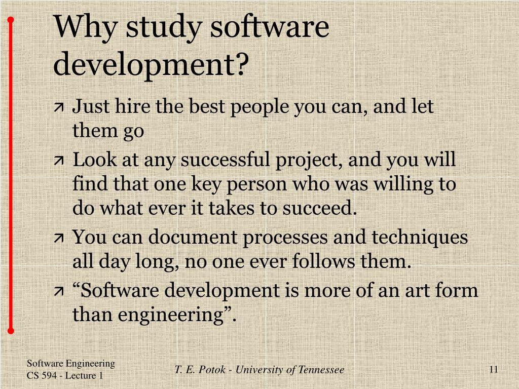 Why study software development?