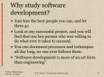 why study software development