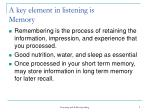 a key element in listening is memory