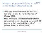 managers are required to listen up to 60 of the workday brownell 2000