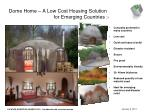 dome home a low cost housing solution for emerging countries