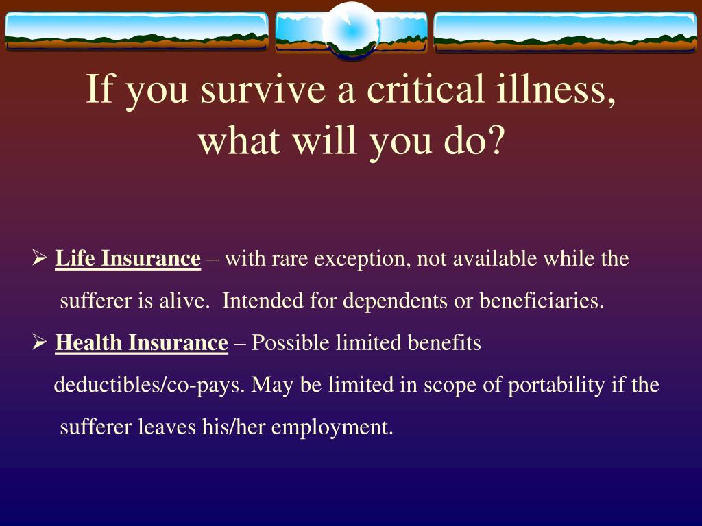 If you survive a critical illness,