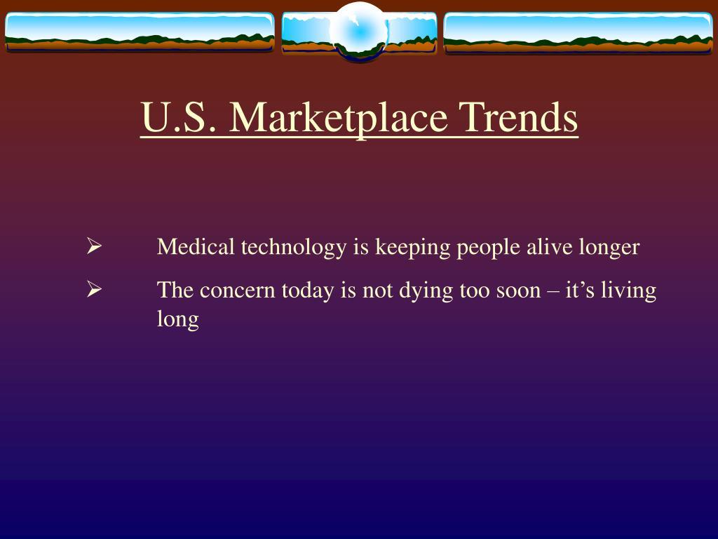 U.S. Marketplace Trends