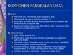 komponen pangkalan data14