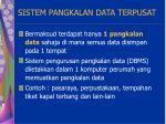 sistem pangkalan data terpusat