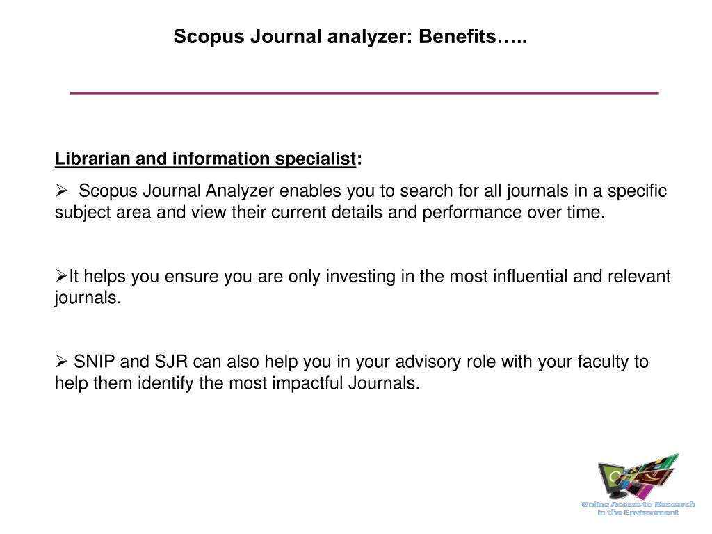 Scopus Journal analyzer: Benefits…..