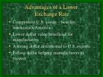 advantages of a lower exchange rate
