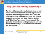 why cost and activity accounting
