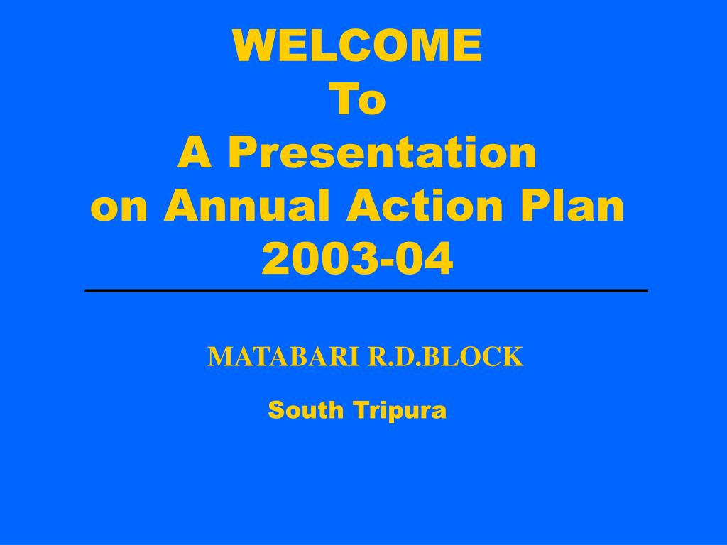 welcome to a presentation on annual action plan 2003 04 l.