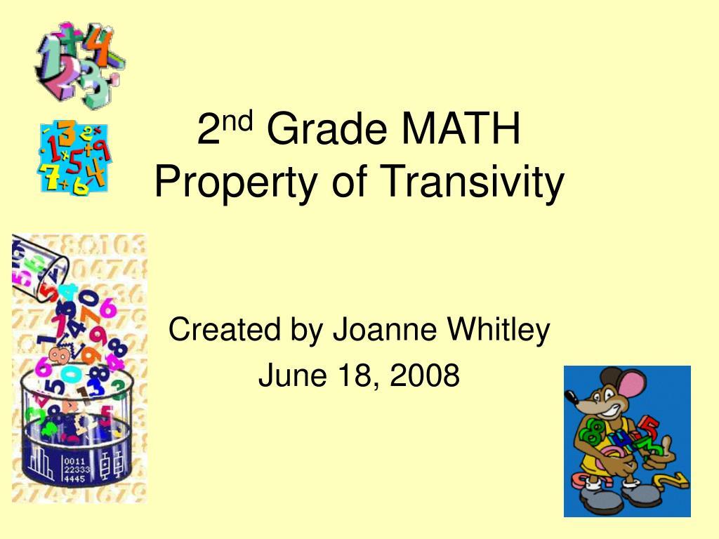 2 nd grade math property of transivity l.