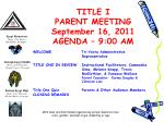 title i parent meeting september 16 2011 agenda 9 00 am