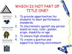 which is not part of title one
