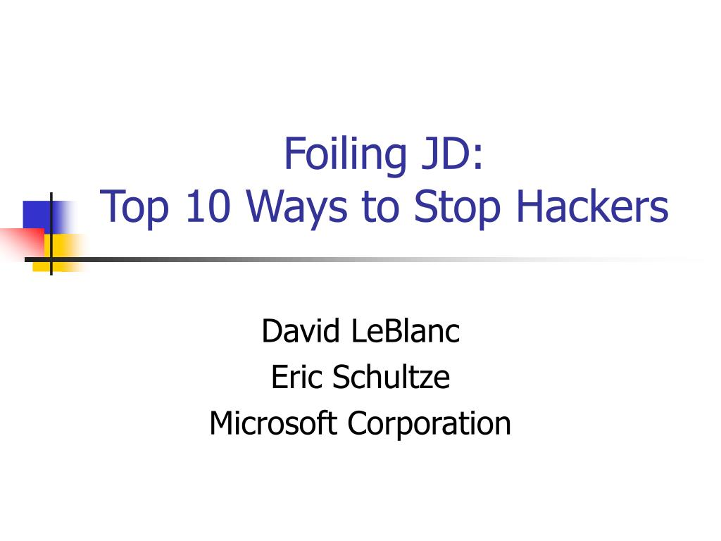 foiling jd top 10 ways to stop hackers l.