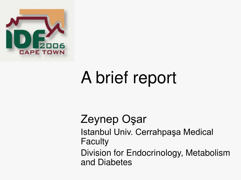 a brief report l.