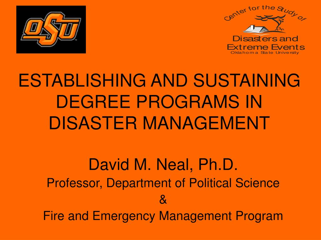 establishing and sustaining degree programs in disaster management l.