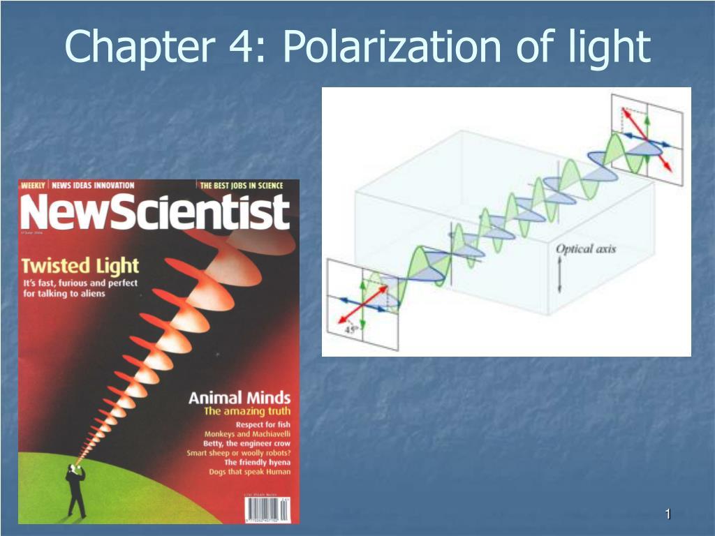 chapter 4 polarization of light l.