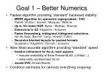 goal 1 better numerics7