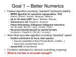 goal 1 better numerics8