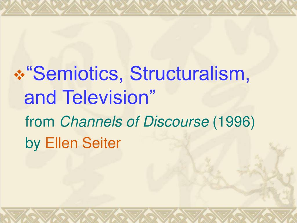 """Semiotics, Structuralism, and Television"""