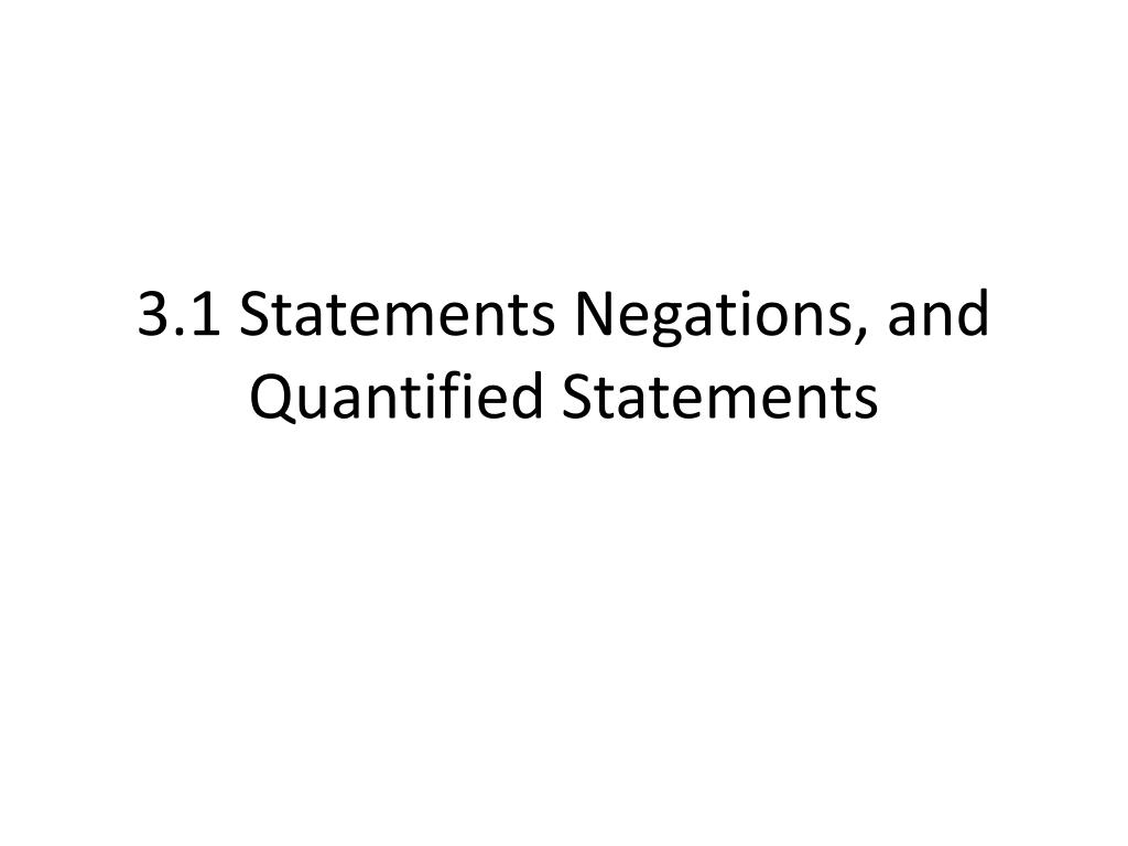 3 1 statements negations and quantified statements l.