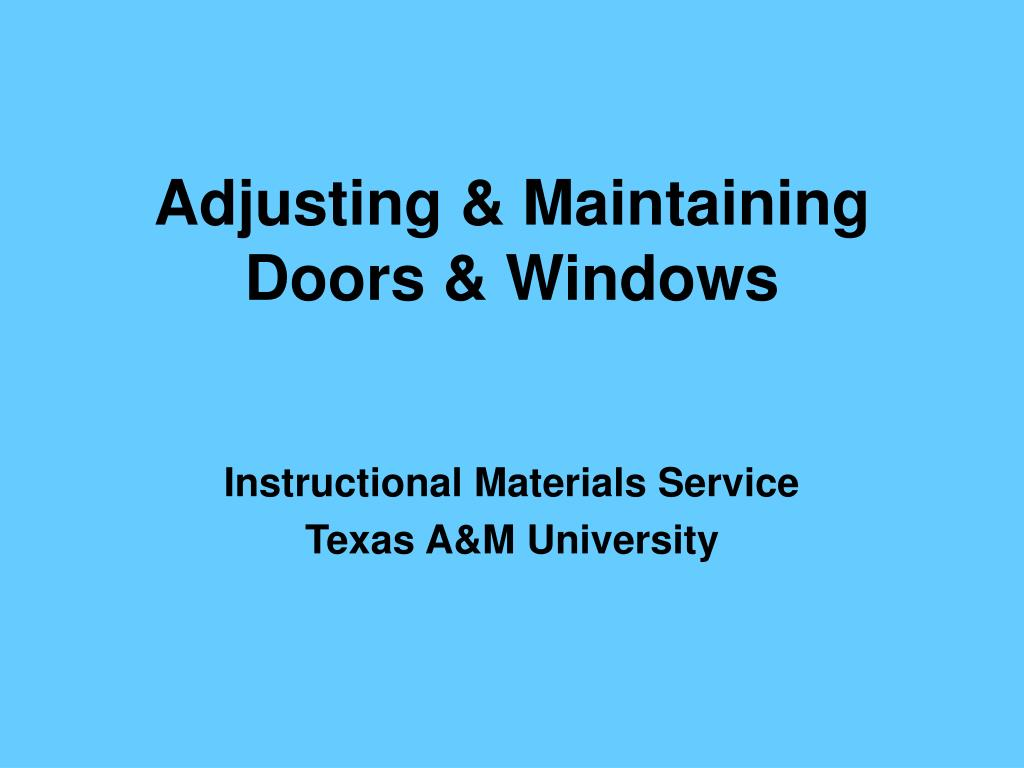 adjusting maintaining doors windows l.