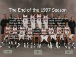 the end of the 1997 season