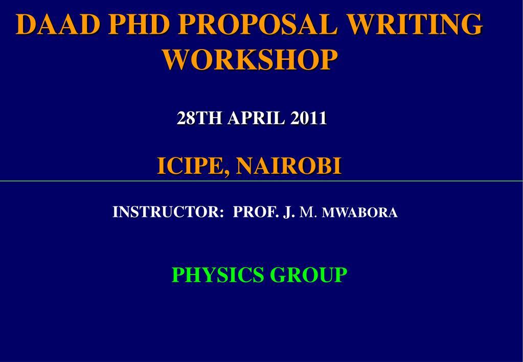 daad phd proposal writing workshop 28th april 2011 icipe nairobi l.