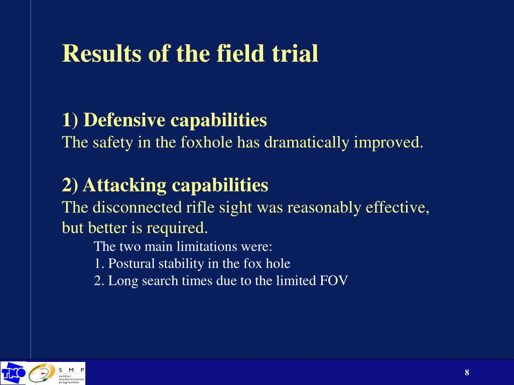 Results of the field trial