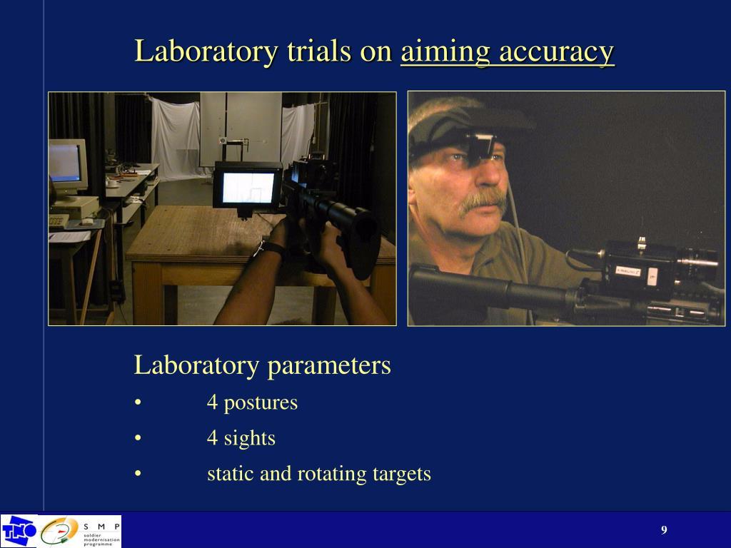 Laboratory trials on