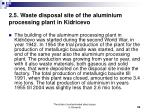 2 5 waste disposal site of the aluminium processing plant in kidricevo