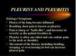pleurisy and pleuritis