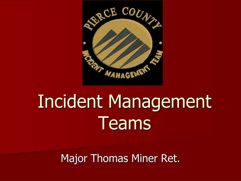 incident management teams l.