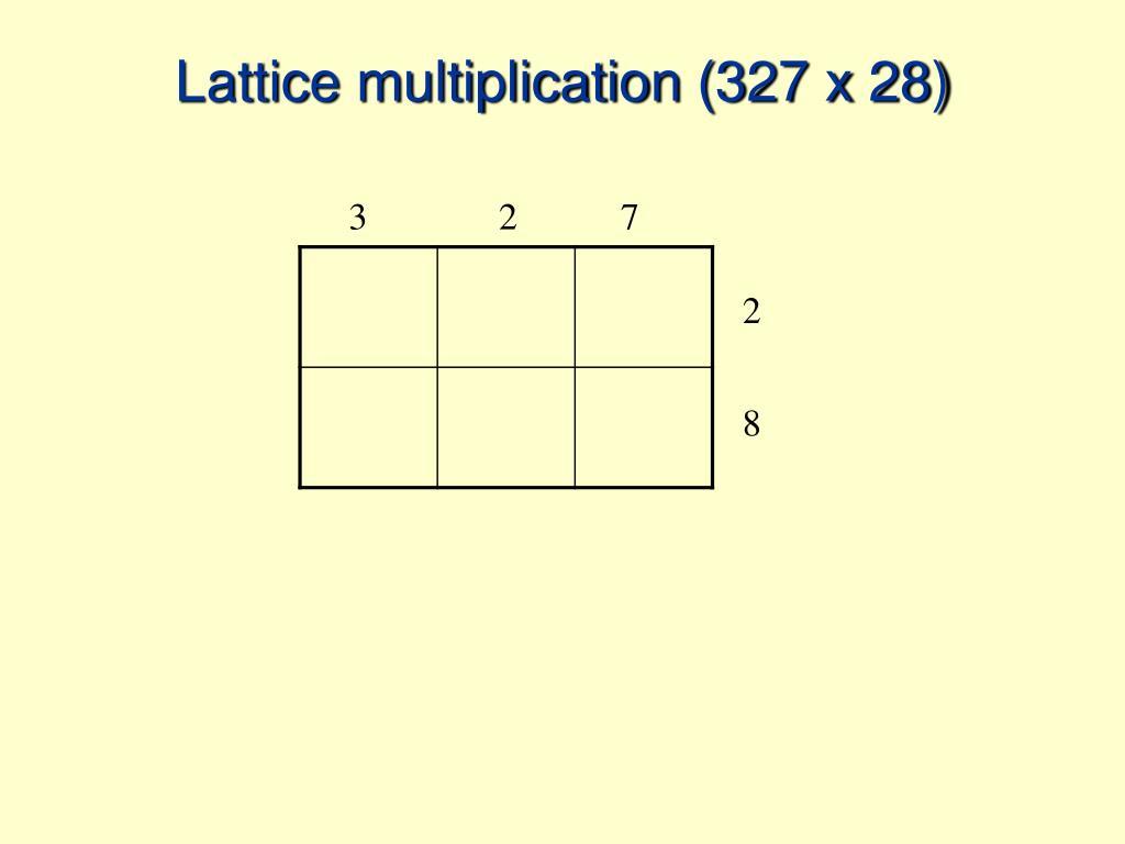 lattice multiplication 327 x 28 l.