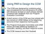 using par to design the ccm