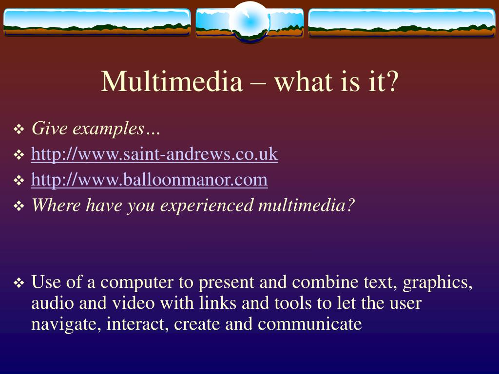Multimedia – what is it?